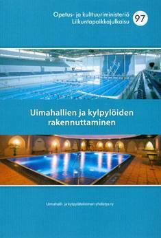 Uimahallien ja kylpylöiden rakennuttaminen