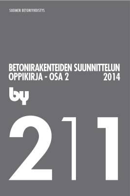 by 211 Betonirakenteiden suunnittelun oppikirja