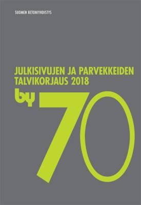 by 70 Julkisivujen ja parvekkeiden talvikorjaus 2018