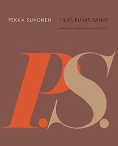 Pekka Suhonen - tilat, kuvat, sanat