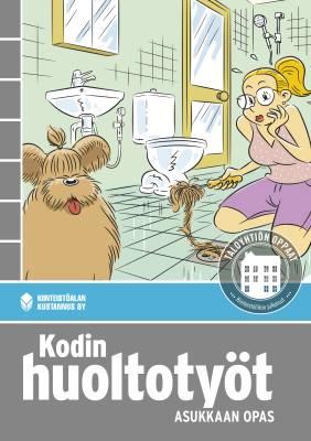 Kodin huoltotyöt - Asukkaan opas