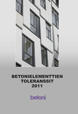 Betonielementtien toleranssit 2011