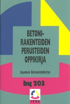 by 203 Betonirakenteiden perusteiden oppikirja