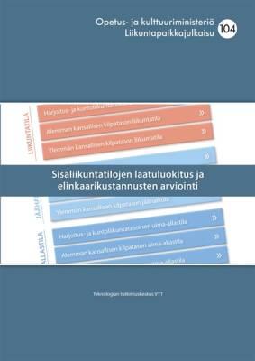 Sisäliikuntatilojen laatuluokitus ja elinkaarikustannusten arviointi
