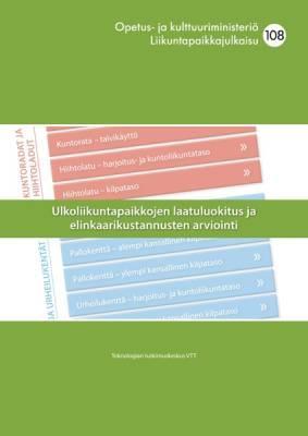 Ulkoliikuntapaikkojen laatuluokitus ja elinkaarikustannusten arviointi