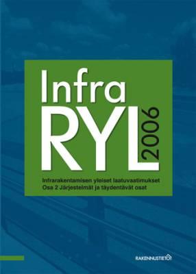 InfraRYL 2006. Infrarakentamisen yleiset laatuvaatimukset, Osa 2 Järjestelmät ja täydentävät osat