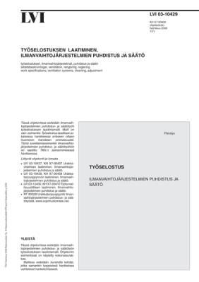 LVI 03-10429, Työselostuksen laatiminen, ilmanvaihtojärjestelmien puhdistus ja säätö