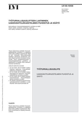 LVI 03-10430, Työturvallisuusliitteen laatiminen, ilmanvaihtojärjestelmien puhdistus ja säätö