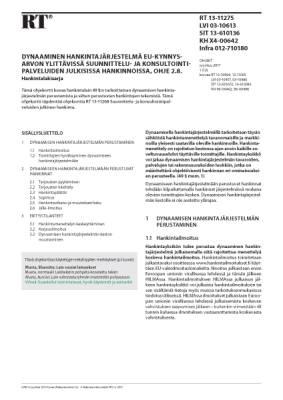 RT 13-11275, Dynaaminen hankintajärjestelmä EU-kynnysarvon ylittävissä suunnittelu- ja konsultointipalveluiden julkisissa hankinnoissa, ohje 2.8. Hankintalakisarja