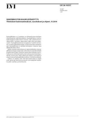 LVI 34-10557, Rakennusten kaukojäähdytys. Yhtenäiset laatuvaatimukset, suositukset ja ohjeet. J1/2014
