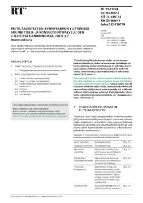 RT 13-11274, Puitejärjestely EU-kynnysarvon ylittävissä suunnittelu- ja konsultointipalveluiden julkisissa hankinnoissa, ohje 2.7. Hankintalakisarja
