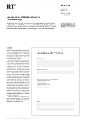 RT 103234, Urakkarajaliitteen laatiminen. Talonrakennustyö. (YSE 1998 asiakirjamalli)
