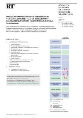 RT 13-11273, Innovaatiokumppanuus EU-kynnysarvon ylittävissä suunnittelu- ja konsultointipalveluiden julkisissa hankinnoissa, ohje 2.5. Hankintalakisarja