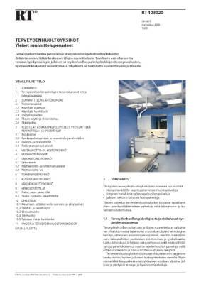RT 103020, Terveydenhuoltoyksiköt. Yleiset suunnitteluperusteet