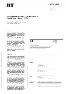 RT 16-10703, Pienurakkasopimuksen laatiminen, rakennustekniset työt