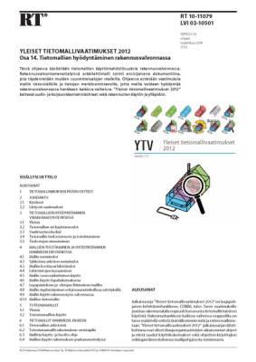 RT 10-11079, Yleiset tietomallivaatimukset 2012. Osa 14. Tietomallien hyödyntäminen rakennusvalvonnassa (Versio 1.0, 2012)