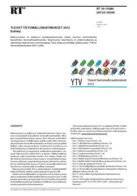 RT 10-11080, Yleiset tietomallivaatimukset 2012. Esittely