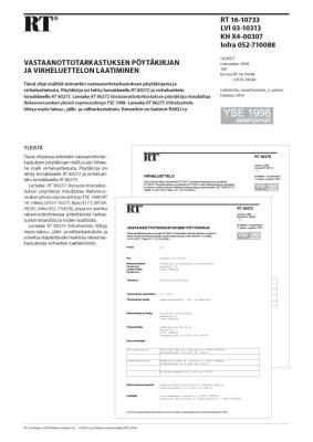 RT 16-10733, Vastaanottotarkastuksen pöytäkirjan ja virheluettelon laatiminen. (YSE 1998 asiakirjamalli)