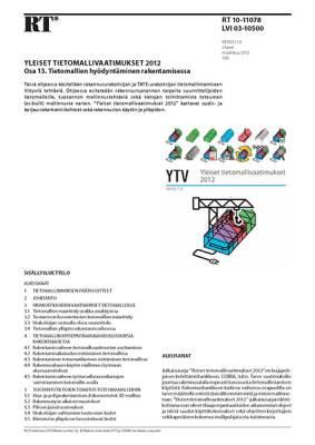 RT 10-11078, Yleiset tietomallivaatimukset 2012. Osa 13. Tietomallien hyödyntäminen rakentamisessa (Versio 1.0, 2012)