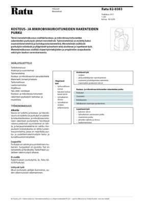 Ratu 82-0383, Kosteus- ja mikrobivaurioituneiden rakenteiden purku. Menetelmät