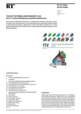 RT 10-11076, Yleiset tietomallivaatimukset 2012. Osa 11. Tietomalliprojektin johtaminen (Versio 1.0, 2012)