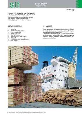 SIT 24-610010, Puun rakenne ja sahaus
