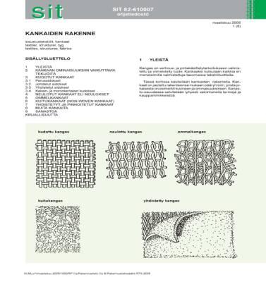 SIT 82-610007, Kankaiden rakenne