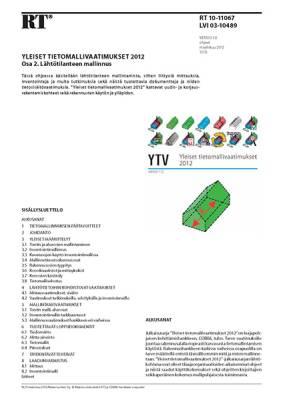 RT 10-11067, Yleiset tietomallivaatimukset 2012. Osa 2. Lähtötilanteen mallinnus (Versio 1.0, 2012)