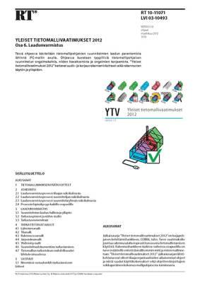 RT 10-11071, Yleiset tietomallivaatimukset 2012. Osa 6. Laadunvarmistus (Versio 1.0, 2012)