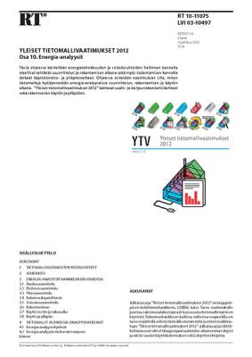 RT 10-11075, Yleiset tietomallivaatimukset 2012. Osa 10. Energia-analyysit (Versio 1.0, 2012)