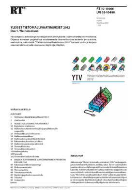 RT 10-11066, Yleiset tietomallivaatimukset 2012. Osa 1. Yleinen osuus (Versio 1.0, 2012)