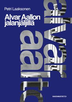 Alvar Aallon jalanjäljillä
