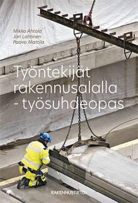 Työntekijät rakennusalalla