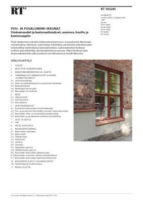 RT 103241, Puu- ja puualumiini-ikkunat. Ominaisuudet ja laatuvaatimukset, asennus, huolto ja  kunnossapito