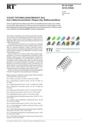 RT 10-11209, Yleiset tietomallivaatimukset 2012. Osa 5. Rakennesuunnittelu. Tilaajan ohje. Mallinnustarkkuus