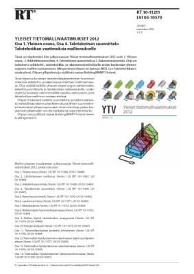 RT 10-11211, Yleiset tietomallivaatimukset 2012. Osa 1. Yleinen osuus, Osa 4. Talotekninen suunnittelu. Talotekniikan vaatimuksia mallinnukselle