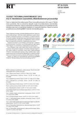 RT 10-11210, Yleiset tietomallivaatimukset 2012. Osa 4. Talotekninen suunnittelu. Määrälaskennan prosessiohje
