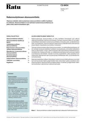 Ratu C2-0454, Rakennustyömaan aluesuunnittelu