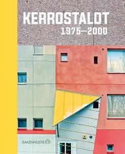 Kerrostalot 1975-2000